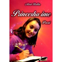 Princesha ime, Astrit Balliu