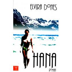 Hana, Elvira Dones