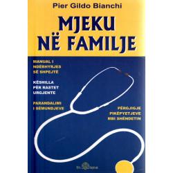 Mjeku ne familje, Pier Gildo Bianchi
