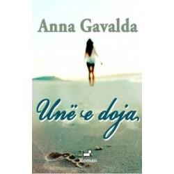 Une e doja, Anna Gavalda