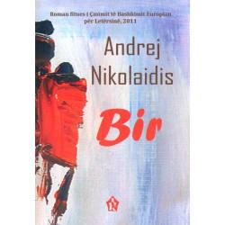 Bir, Andrej Nikolaidis