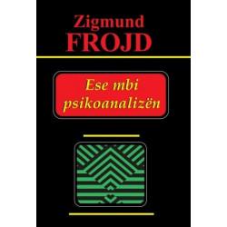 Ese mbi psikoanalizen, Zigmund Frojd