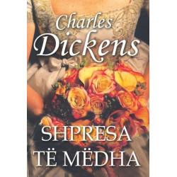 Shpresa te medha, Charles Dickens