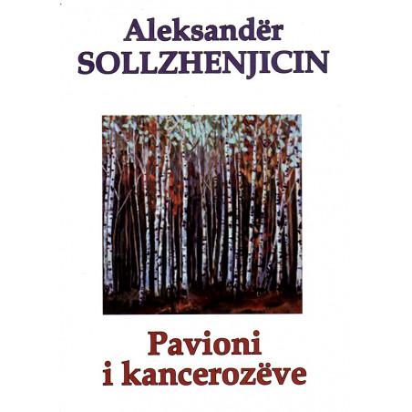 Pavioni i kancerozeve, Aleksander Sollzhenjicin
