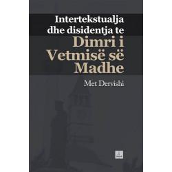 """Intertekstualja dhe disidentja te """"Dimri i vetmise se madhe"""", Met Dervishi"""
