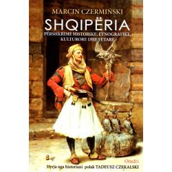 Shqiperia, pershkrime historike, etnografike, kulturore dhe fetare, Marcin Czerminski