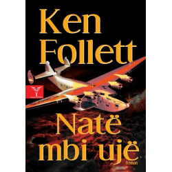 Nate mbi uje, Ken Follett