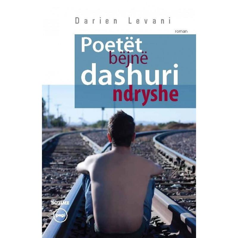 Poetet bejne dashuri ndryshe, Darien Levani