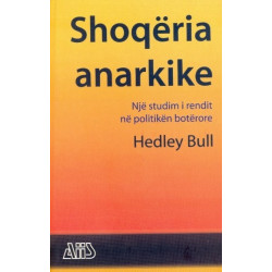 Shoqeria anarkike, Hedley Bull