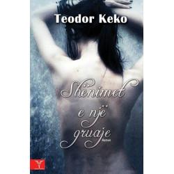Shenimet e nje gruaje, Teodor Keko