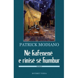 Ne kafenene e rinise se humbur, Patrick Modiano