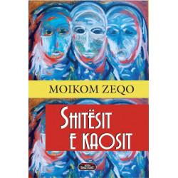 Shitesit e kaosit, Moikom Zeqo