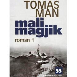 Mali magjik, vol. 1 + 2, Thomas Mann