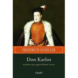 Don Karlos, Friedrich von...