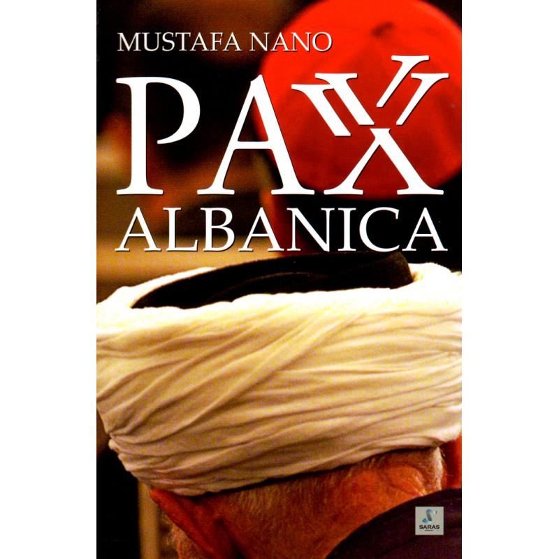 Pax Albanica, Mustafa Nano