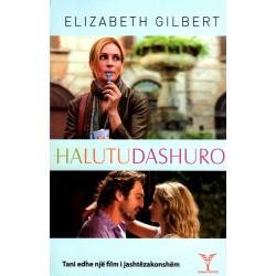Ha, lutu, dashuro, Elizabeth Gilbert