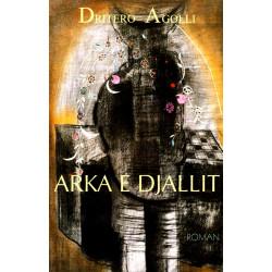 Arka e Djallit, Dritero Agolli