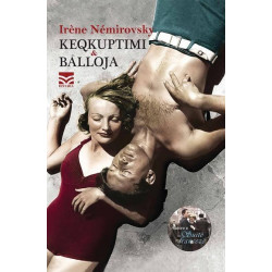 Keqkuptimi & Balloja, Irene Nemirovsky