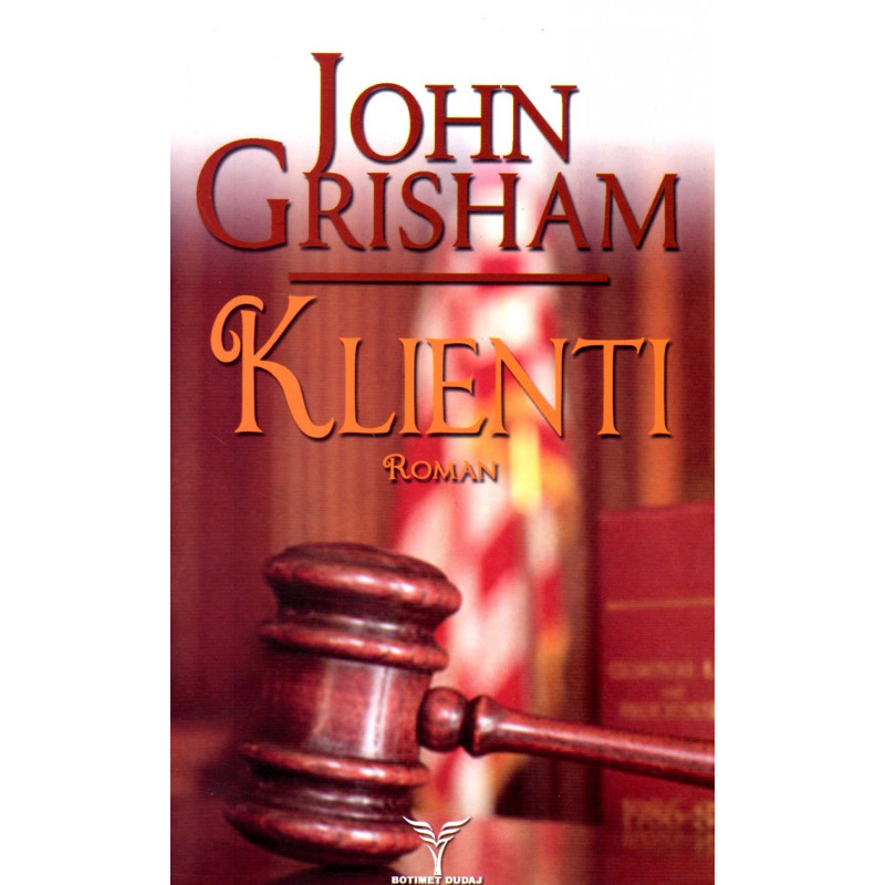 Klienti, John Grisham