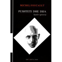 Pushteti dhe dija, Michel Foucault