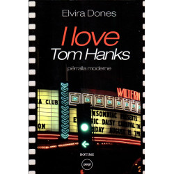 I love Tom Hanks, Elvira Dones