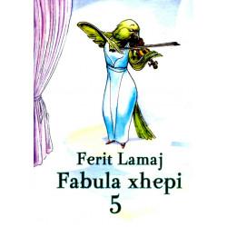 Fabula xhepi 5, Ferit Lamaj