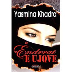 Endrrat e ujqve, Yasmina...