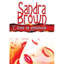 Dite te ethshme, Sandra Brown
