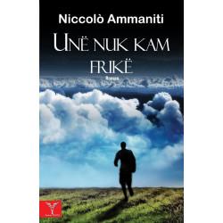 Une nuk kam frike, Niccolo...