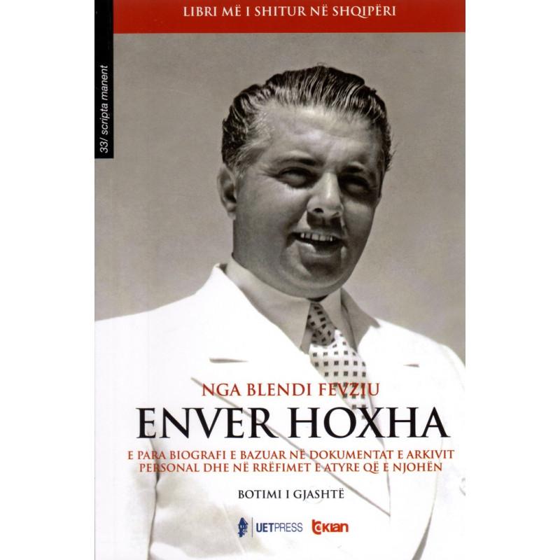 Enver Hoxha, Blendi Fevziu