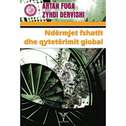 Ndermjet fshatit dhe qyteterimit global, Artan Fuga, Zyhdi Dervishi
