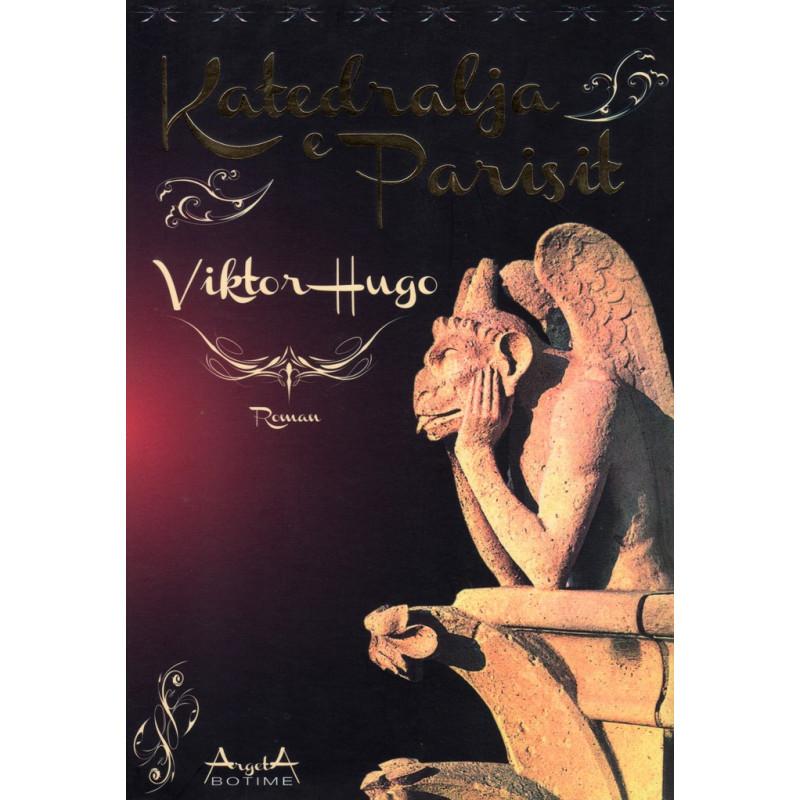 Ta Petro Com >> Katedralja e Parisit, Viktor Hugo - Libraria ...