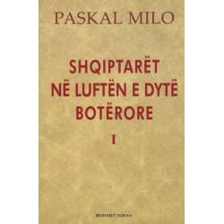 Shqiptaret ne Luften e Dyte Boterore 1939-1943, vellimi i pare, Paskal Milo