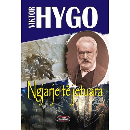 Ngjarje te jetuara, Viktor Hygo