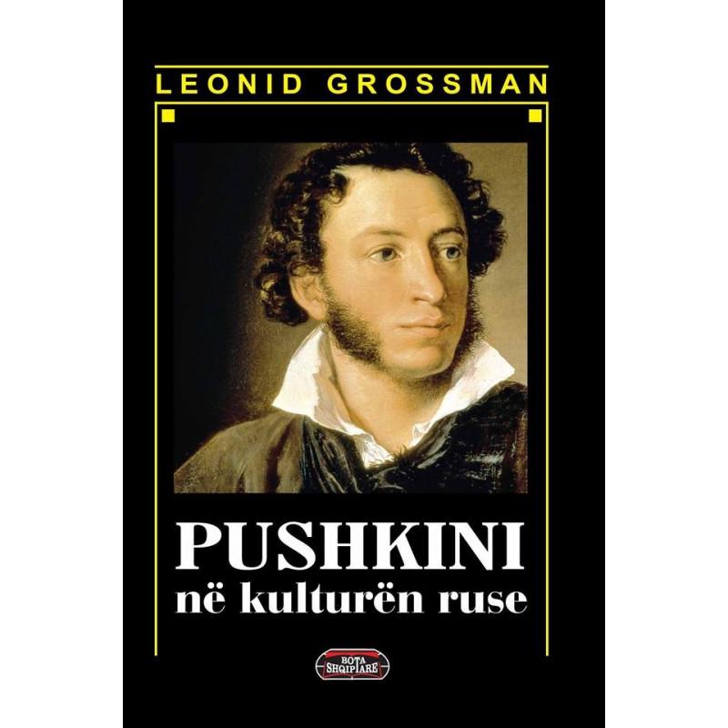 Pushkini ne kulturen ruse, Leonid Grossman