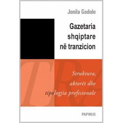 Gazetaria shqiptare ne tranzicion, Jonila Godole