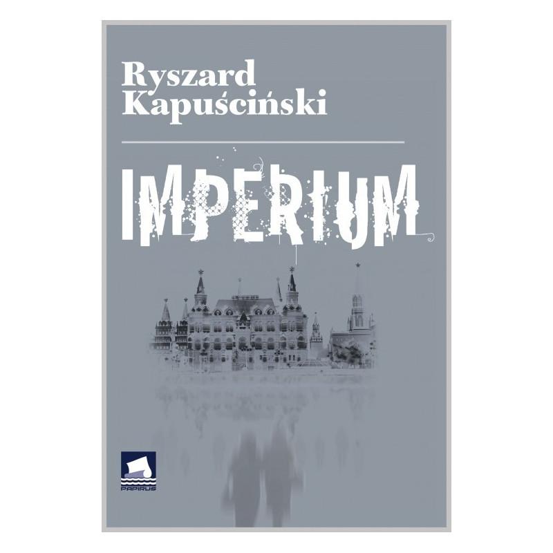 Imperium, Ryszard Kapuscinski