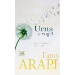 Urna e vogel, Fatos Arapi
