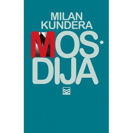 Mosdija, Milan Kundera