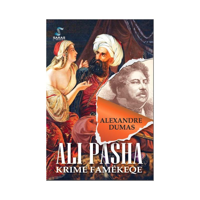 Ali Pasha, krime famekeqe, Alexandre Dumas