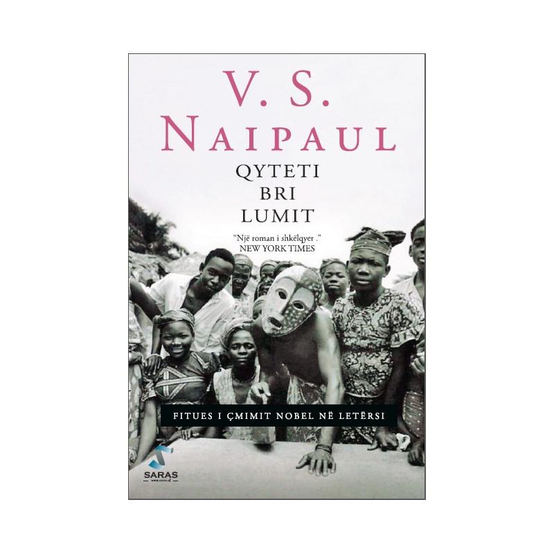 Qyteti bri lumit, V. S. Naipaul