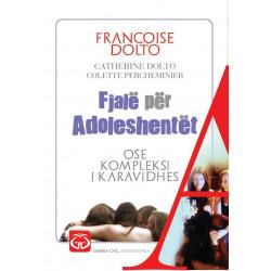 Fjale per adoleshentet ose kompleksi i karavidhes, Catherine Dolto, Francoise Dolto, Colette Percheminier