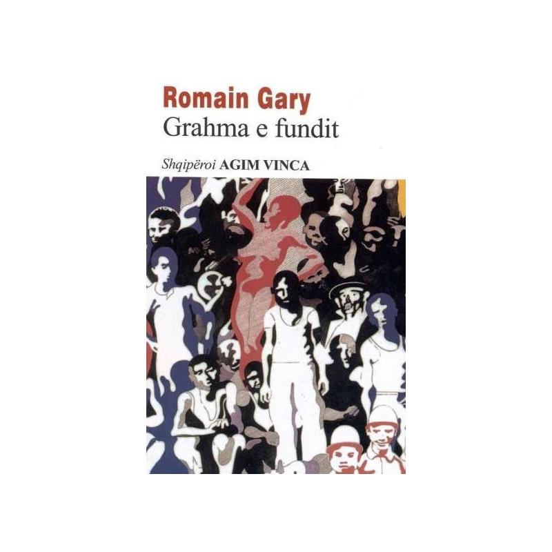 Grahma e fundit, Romain Gary