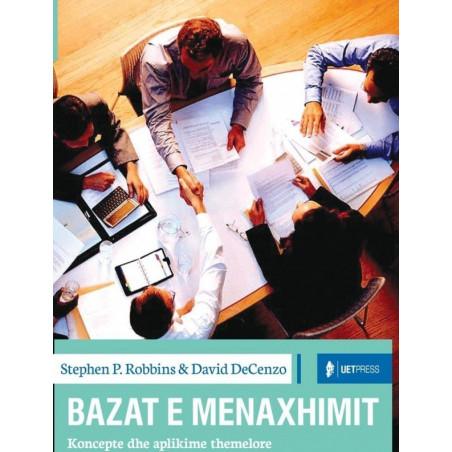 Bazat e menaxhimit, Stephen P. Robbins, David De Cenzo, Mary Coulter