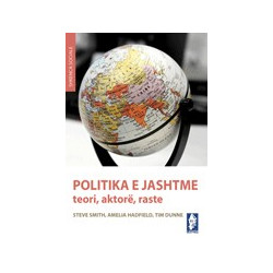Politika e jashtme, Steve Smith, Amelia Hadfield, Tim Dunne