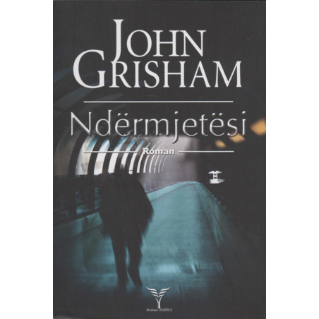 Ndermjetesi, John Grisham