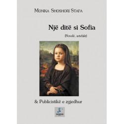 Nje dite si Sofia, Monika Shoshori Stafa