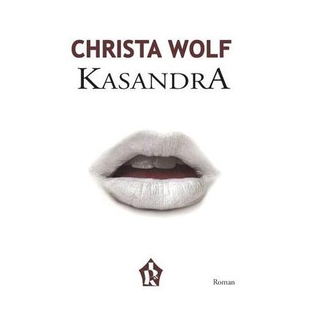 Kasandra, Christa Wolf