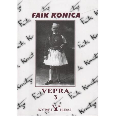 Vepra 3, Faik Konica