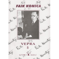 Vepra 5, Faik Konica